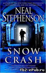 Snow Crash. Neal Stephenson (Лавина. Нил Стивенсон)